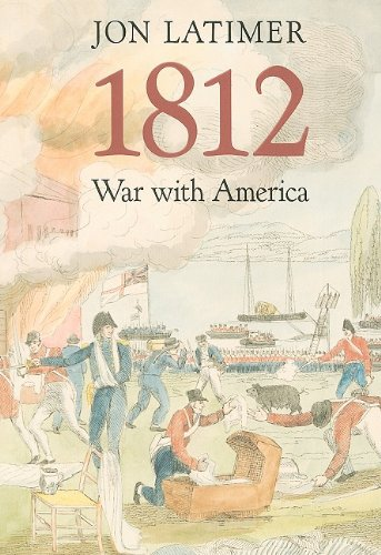 1812 War with America  2007 9780674034778 Front Cover