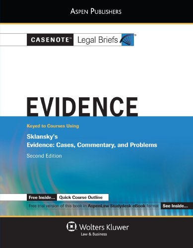 Evidence Sklansky 2nd (Student Manual, Study Guide, etc.) edition cover