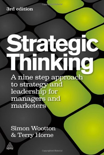 Strategic Thinking A Nine Step Approach to Strategy and Leadership for Managers and Marketers 3rd 2010 edition cover