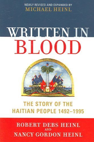 Written in Blood The Story of the Haitian People, 1492-1995 3rd 2005 (Revised) 9780761831778 Front Cover