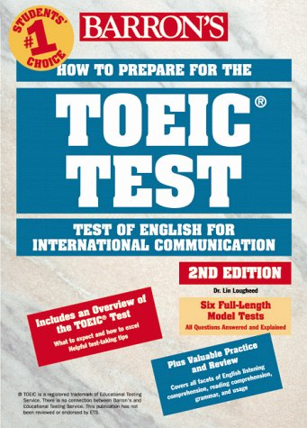 How to Prepare for the TOEIC Test of English for International Communication 2nd 1999 (Revised) 9780764108778 Front Cover