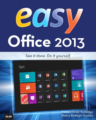 Easy Office 2013   2013 9780789750778 Front Cover