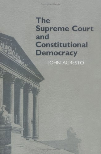 Supreme Court and Constitutional Democracy  Reprint edition cover