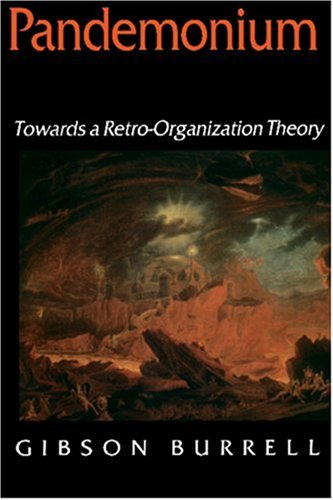 Pandemonium Towards a Retro-Organization Theory  1997 edition cover