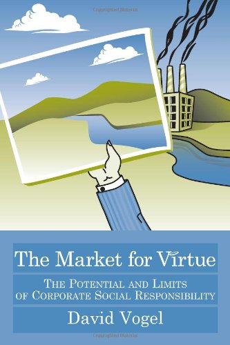 Market for Virtue The Potential and Limits of Corporate Social Responsibility 2nd 2006 edition cover