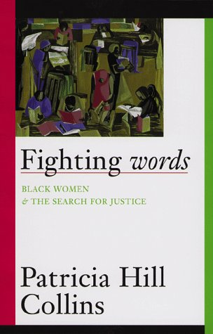 Fighting Words Black Women and the Search for Justice  1998 9780816623778 Front Cover