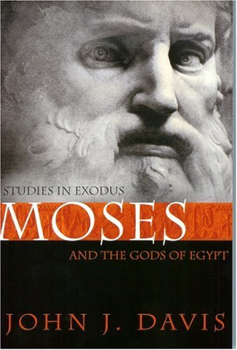 Moses and the Gods of Egypt Studies in Exodus 2nd (Revised) edition cover