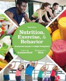 Nutrition, Exercise, and Behavior: An Integrated Approach to Weight Management  2015 edition cover