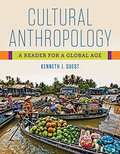 Cultural Anthropology A Reader for a Global Age  2018 9781324000778 Front Cover