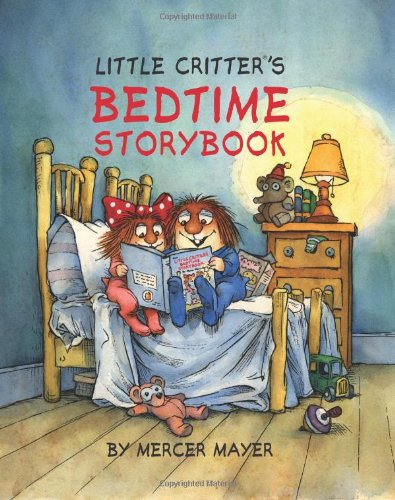 Little Critter's Bedtime Storybook   2010 9781402773778 Front Cover