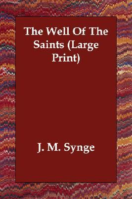 Well of the Saints  Large Type 9781406832778 Front Cover