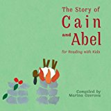 Story of Cain and Abel  N/A 9781493694778 Front Cover