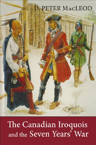 Canadian Iroquois and the Seven Years' War   2012 9781554889778 Front Cover