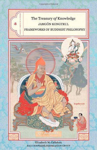Treasury of Knowledge: Book Six, Part Three Frameworks of Buddhist Philosophy  2007 9781559392778 Front Cover