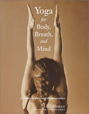 Yoga for Body, Breath, and Mind A Guide to Personal Reintegration  2002 (Reprint) edition cover