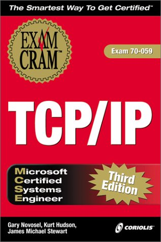 MCSE TCP/IP Exam Cram 3rd 2000 9781576106778 Front Cover