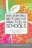 Implementing Restorative Practices in Schools A Practical Guide to Transforming School Communities  2013 edition cover