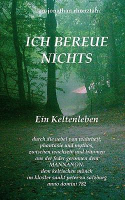 ICH BEREUE NICHTS Druidentr�ume N/A 9783837014778 Front Cover