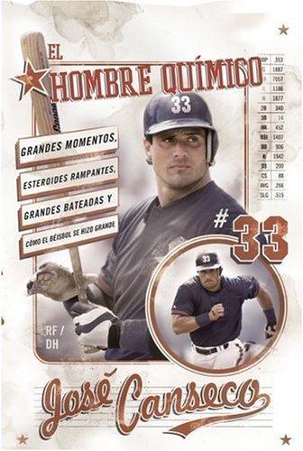 Hombre Quimico Grandes Momentos, Esteroides Rampantes, Grandes Bateadas y Como el Beisbol se Hizo Grande N/A 9780060843779 Front Cover