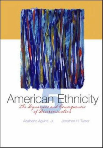 American Ethnicity The Dynamics and Consequences of Discrimination 5th 2007 (Revised) edition cover