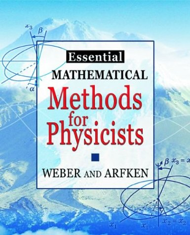 Essential Mathematical Methods for Physicists   2003 9780120598779 Front Cover