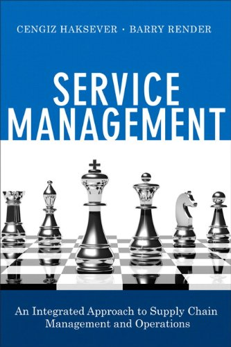 Service Management An Integrated Approach to Supply Chain Management and Operations  2013 9780133088779 Front Cover