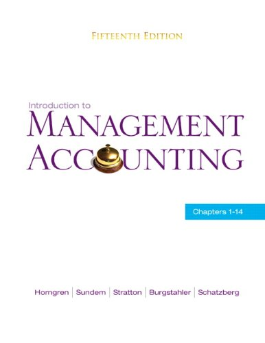 Introduction to Management Accounting Chapters 1-14 15th 2011 9780136102779 Front Cover