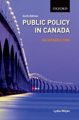 Public Policy in Canada An Introduction 6th 2012 9780195442779 Front Cover