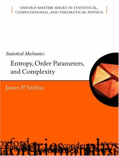 Statistical Mechanics Entropy, Order Parameters and Complexity  2006 edition cover