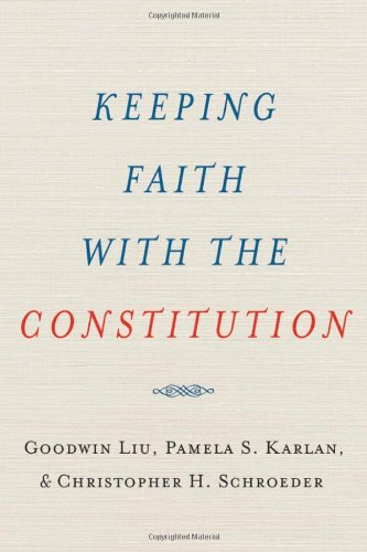 Keeping Faith with the Constitution   2010 edition cover