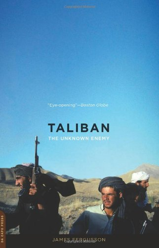 Taliban The Unknown Enemy  2011 9780306820779 Front Cover