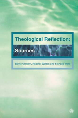 Theological Reflection Sources  2007 9780334029779 Front Cover