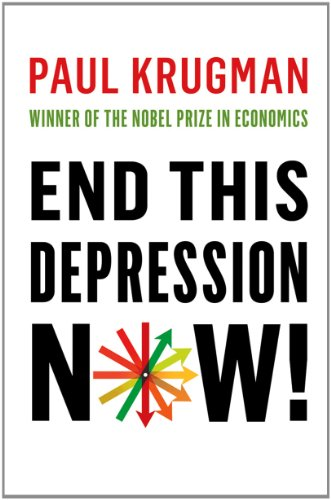 End This Depression Now!   2012 edition cover