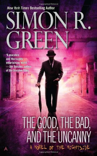 Good, the Bad, and the Uncanny  N/A edition cover