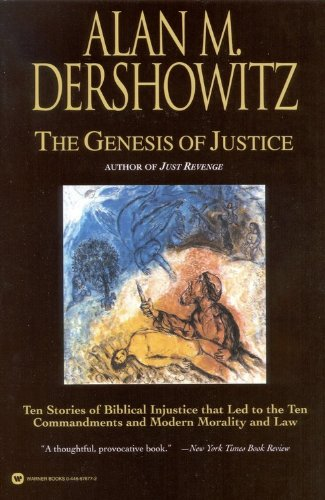 Genesis of Justice Ten Stories of Biblical Injustice That Led to the Ten Commandments and Modern Morality and Law  2001 (Reprint) edition cover