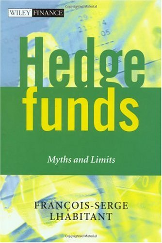 Hedge Funds Myths and Limits  2002 edition cover