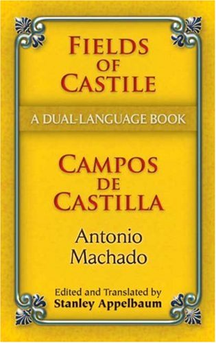 Fields of Castile/Campos de Castilla   2007 9780486461779 Front Cover