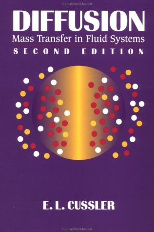 Diffusion Mass Transfer in Fluid Systems 2nd 1996 (Revised) edition cover