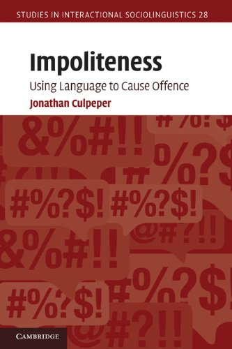 Impoliteness Using Language to Cause Offence  2010 edition cover