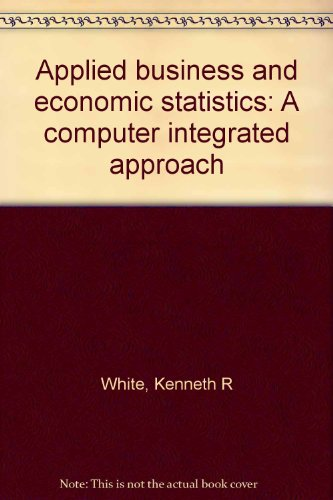 Applied Business and Economic Statistics 2nd 9780536597779 Front Cover