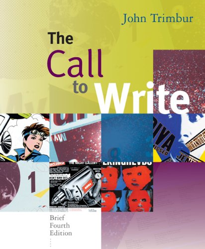 Call to Write  4th 2008 (Brief Edition) 9780618923779 Front Cover