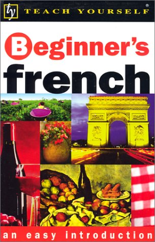 Teach Yourself Beginner's French  2nd 2002 9780658015779 Front Cover