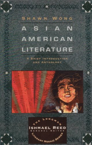 Asian American Literature A Brief Introduction and Anthology  1996 (Student Manual, Study Guide, etc.) edition cover