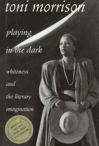 Playing in the Dark Whiteness and the Literary Imagination  1992 edition cover