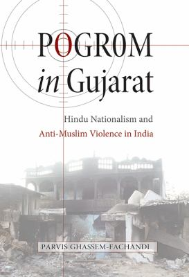 Pogrom in Gujarat Hindu Nationalism and Anti-Muslim Violence in India  2012 edition cover