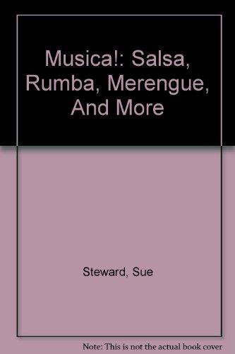 Musica! : Salsa, Rumba, Merengue, and More  1999 (Reprint) 9780756773779 Front Cover