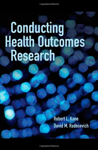 Conducting Health Outcomes Research   2011 (Revised) edition cover