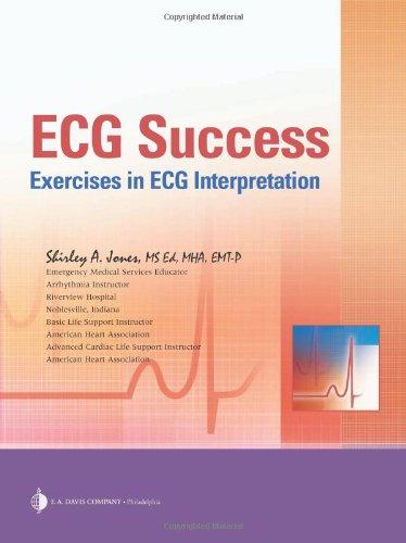 ECG Success Exercises in ECG Interpretation  2008 (Revised) edition cover