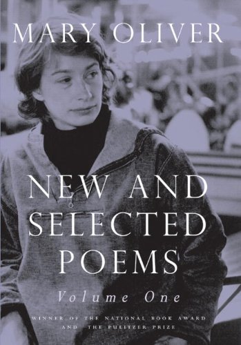 Mary Oliver - New and Selected Poems   2004 edition cover