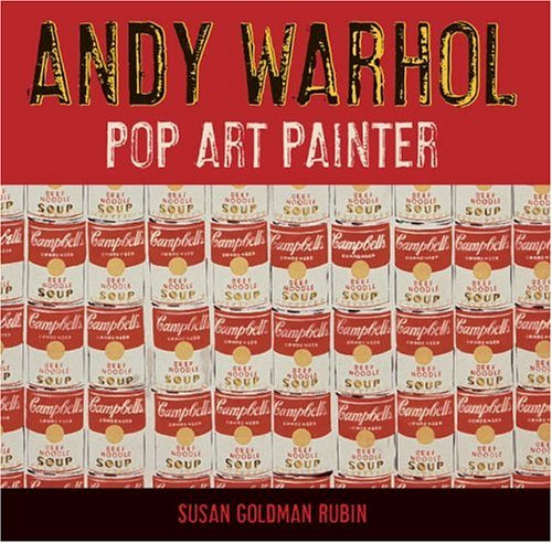 Andy Warhol Pop Art Painter  2006 edition cover